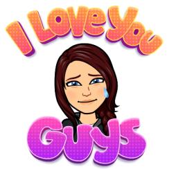 I love you guys